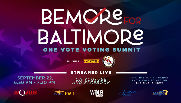 BeMore For Baltimore One Vote Voting Summit